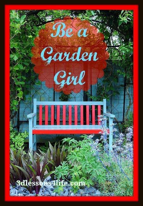 Be a Garden Girl