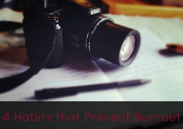 4 Habits that Prevent Burnout
