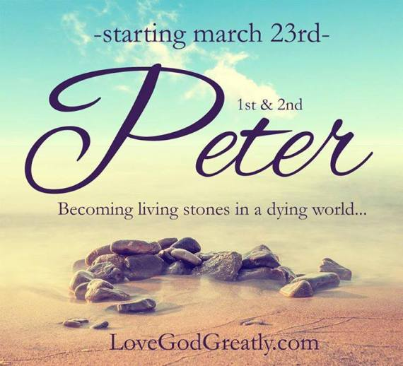 Love God Greatly I and II Peter