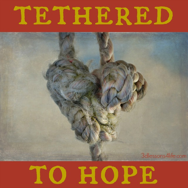 Tethered to Hope