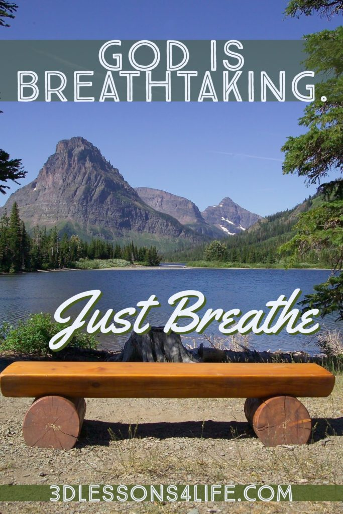 Breathtaking | Just Breathe fore 31 Days - Day 27 | 3dlessons4life.com