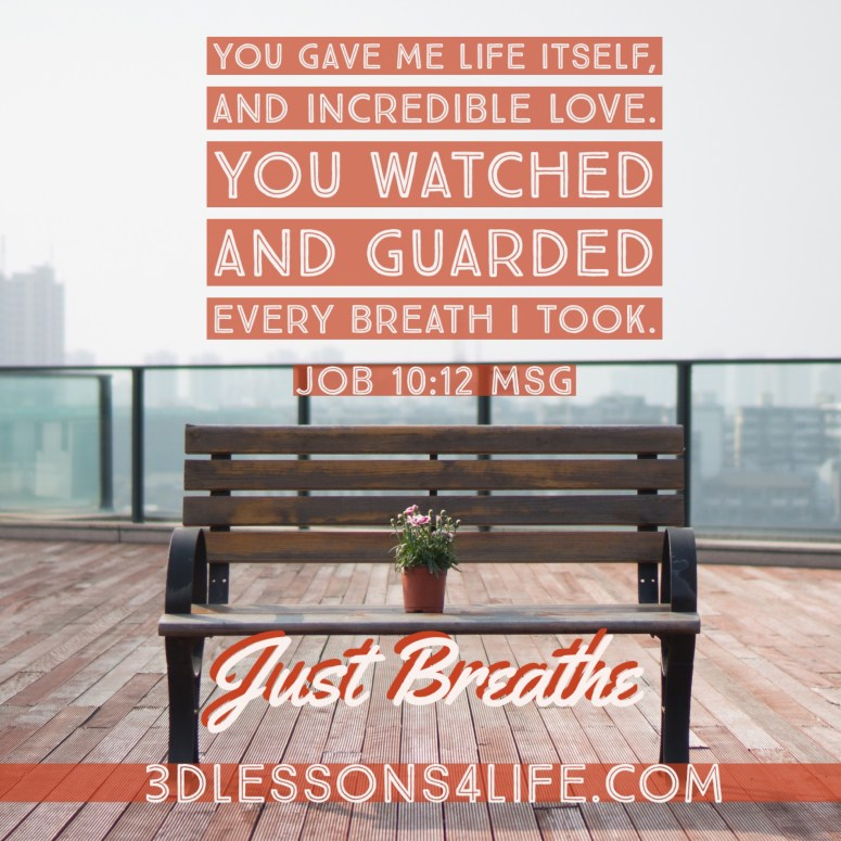 Every Breath You Take | 3dlessons4life.com