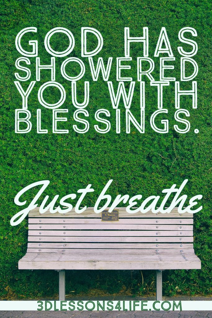 Showers of Blessing | Just Breathe for 31 Days - Day 24 | 3dlessons4life.com