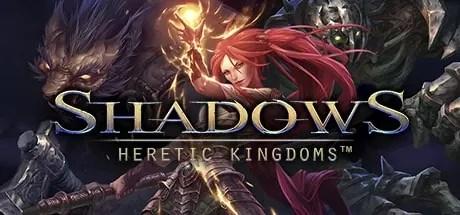 Shadows- Heretic Kingdoms