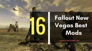 Fallout New Vegas Best Mods
