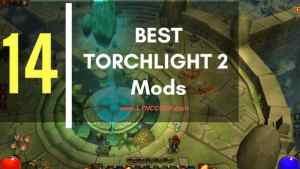 Best Torchlight 2 Mods