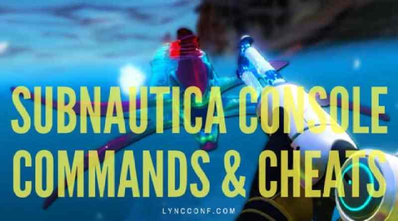 Subnautica Console commands & Cheats