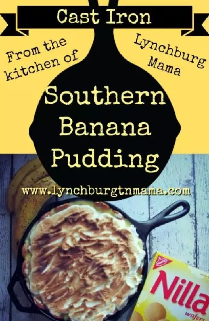 Ditch the boxed version and create an easy, from-scratch dessert that everyone will love. Try Lynchburg Mama's Cast Iron Southern Banana Pudding recipe!