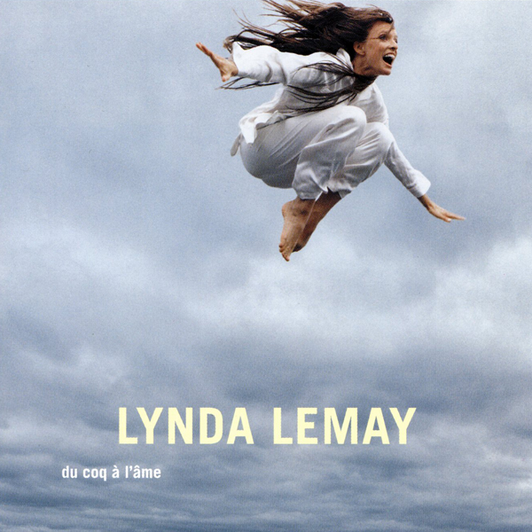 LYNDA LEMAY DU COQ A LAME ALBUM CD