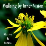 Front Cover of Walking by Inner Vision: Stories & Poems