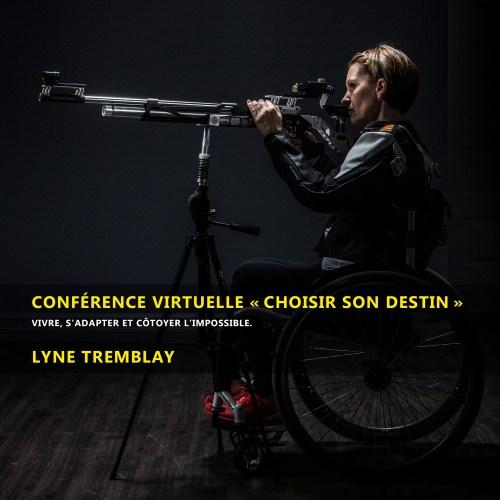 Conférence virtuelle Choisir son destin - Lyne Tremblay