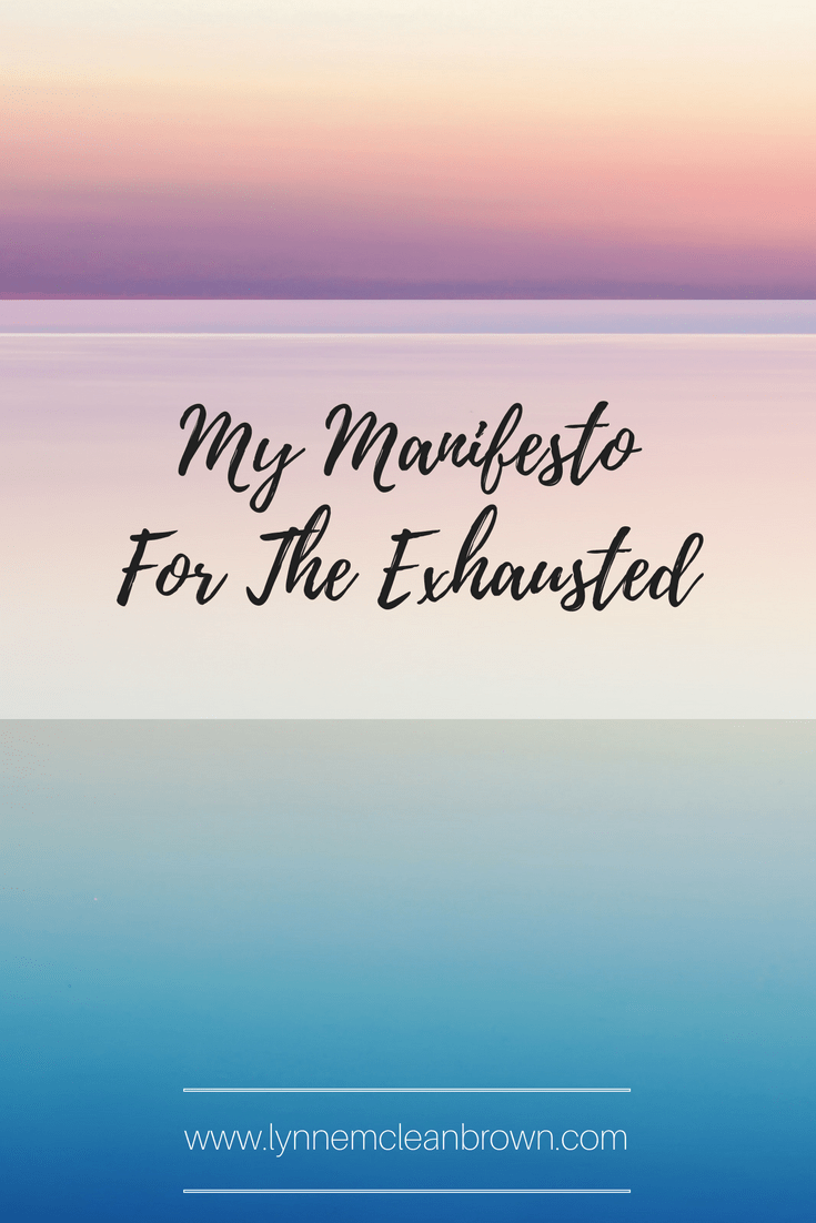 manifesto for the exhausted