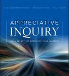 Appreciative Inquiry: Change at the Speed of Imagination by Jane Magruder Watkins