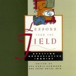 Lessons from the Field:  Applying Appreciative Inquiry by Hammond and Royal