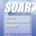 The Thin Book of  SOAR:  Building Strength-Based Strategy by Jacqueline Stavros and Gina Hinrichs