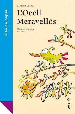 L'ocell Meravellós book cover image