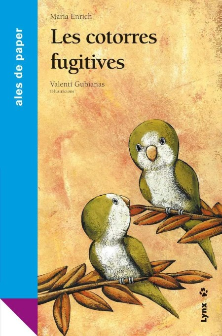 Les cotorres fugitives book cover image
