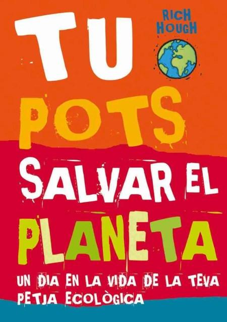 Tu Pots salvar el planeta book cover image