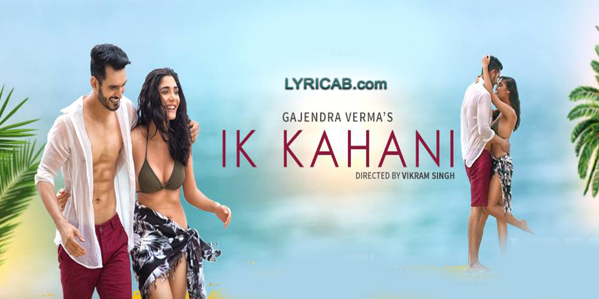 Ik Kahani song lyrics