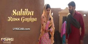 Sahiba Russ Gayiya song lyrics