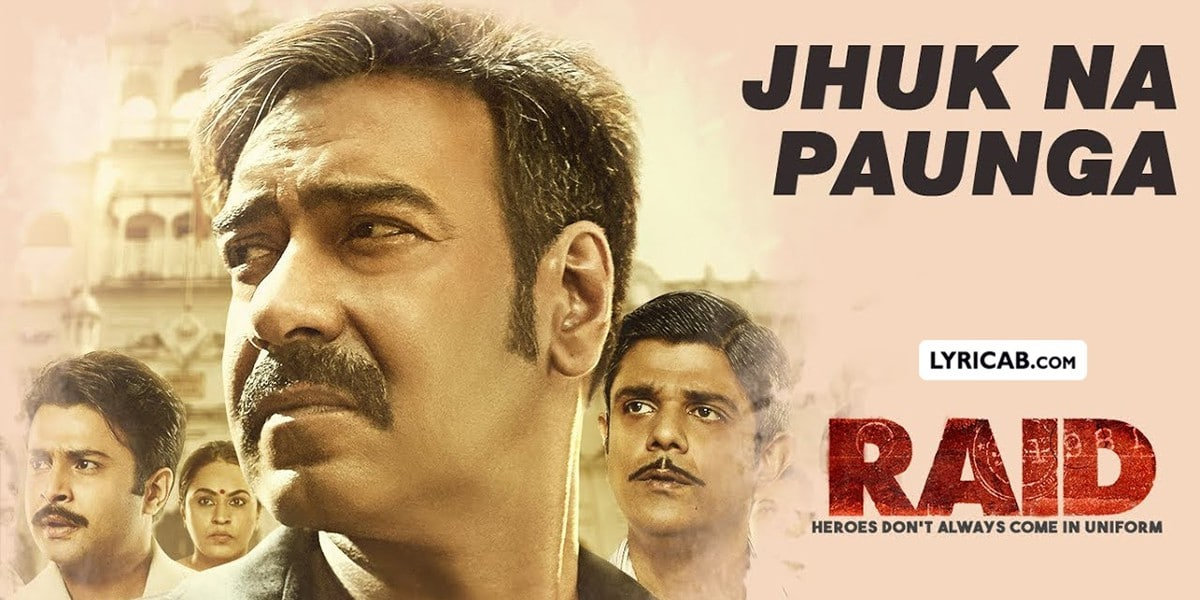 Jhuk Na Paunga song lyrics
