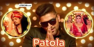 Patola song lyrics