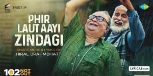 Phir Laut Aayi Hai Zindagi song lyrics
