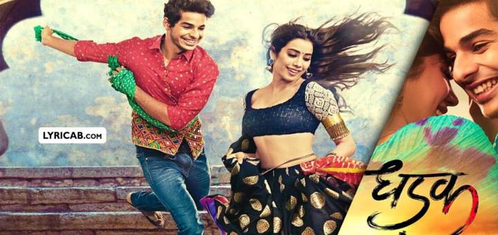 dhadak movie song lyrics