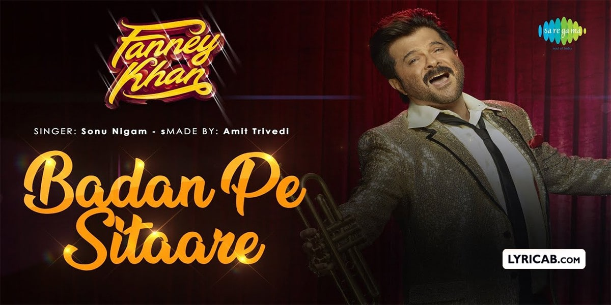 Badan Pe Sitaare song lyrics