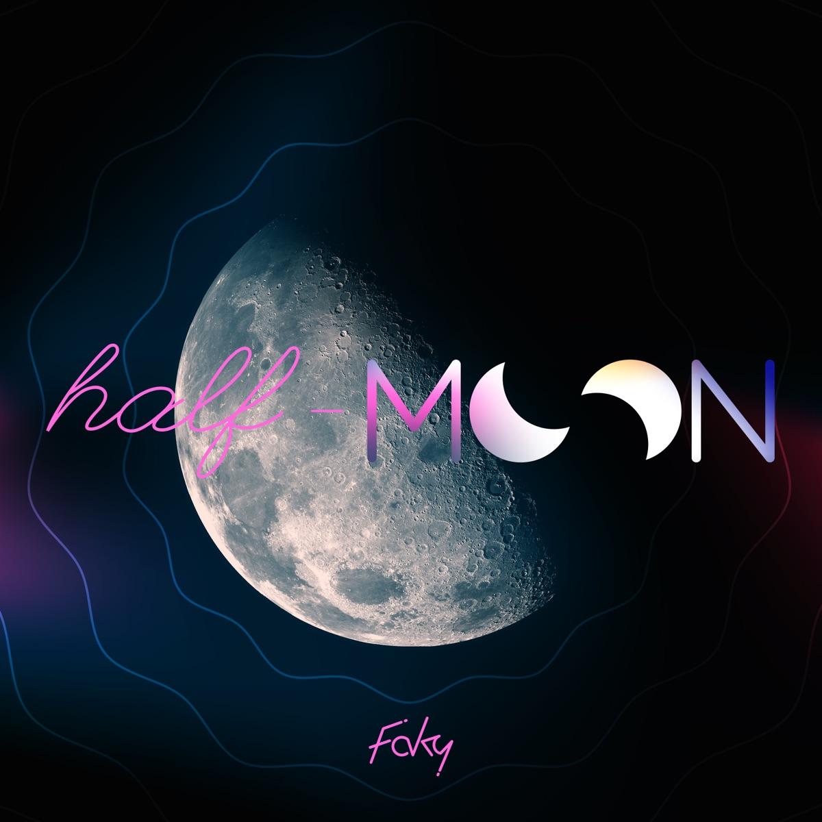 half-moon FAKY 歌詞【歌詞リリ】Lyrical Nonsense