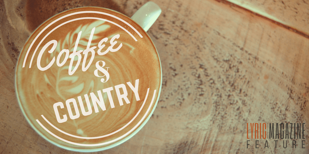 Coffee & Country: Wake Up And Smell The Coffee
