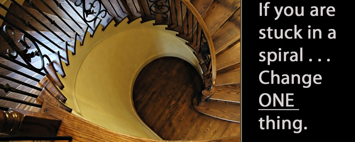 If you are in a spiral, change one thing - lyricmarketing.com
