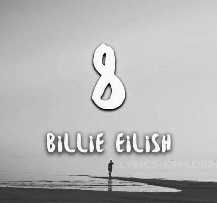 8 Lyrics In English - Billie Eilish