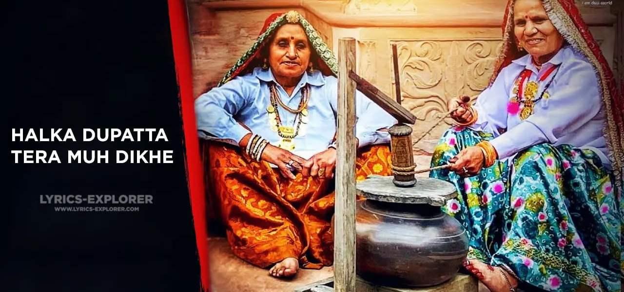 Halka Dupatta Tera Muh Dikhe Lyrics In English - Gurmeet Bhadana, Lokesh Gurjar, Desi King, Totaram, Baba(1)