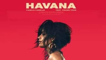 Havana No Rap Version Lyrics in English - Camila Cabello Lyrics