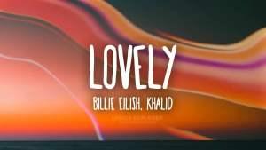 Read more about the article Lovely Lyrics in English – Billie Eilish Lyrics