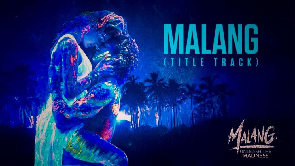 Malang-Title-Track-Lyrics-In-English