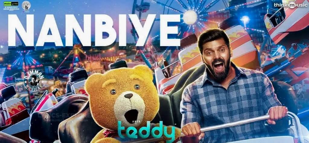 Teddy Nanbiye Song Lyrics in English - Teddy (2020) Tamil Lyrics Download in PDF