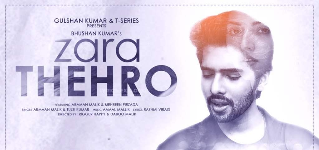 zara-thehro-song-lyrics-armaan-malik-tulsi-kumar