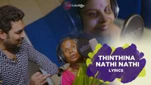 Read more about the article Thinthina Nathi Nathi lyrics free download