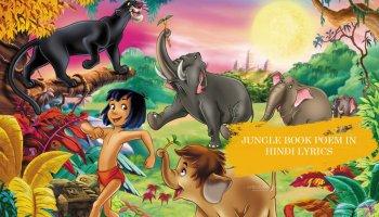 Jungle book poem in Hindi lyrics