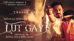 Read more about the article Lut Gaye Lyrics in English free download