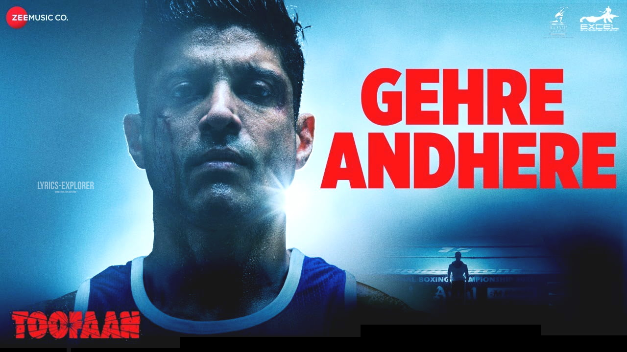 You are currently viewing Gehre Andhere Lyrics in English – Toofaan songs lyrics free download