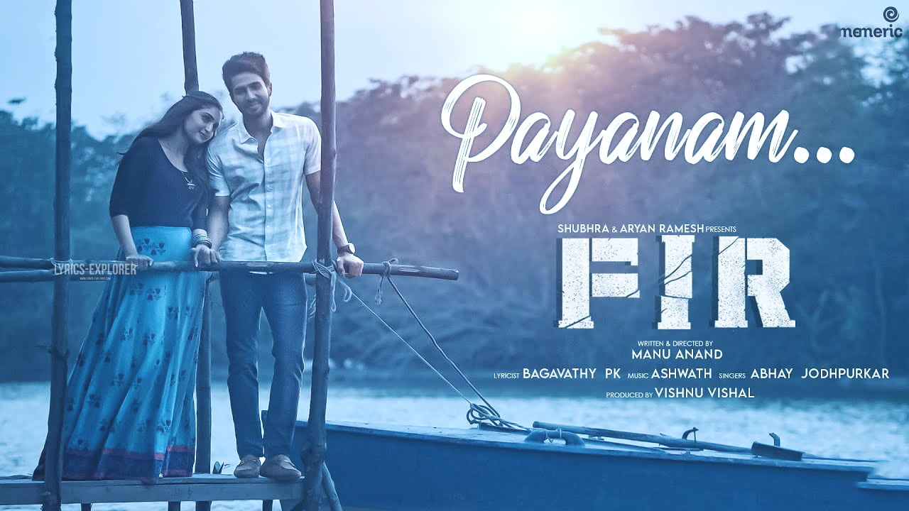 You are currently viewing Payanam Lyrics in English –  FIR song lyrics free download