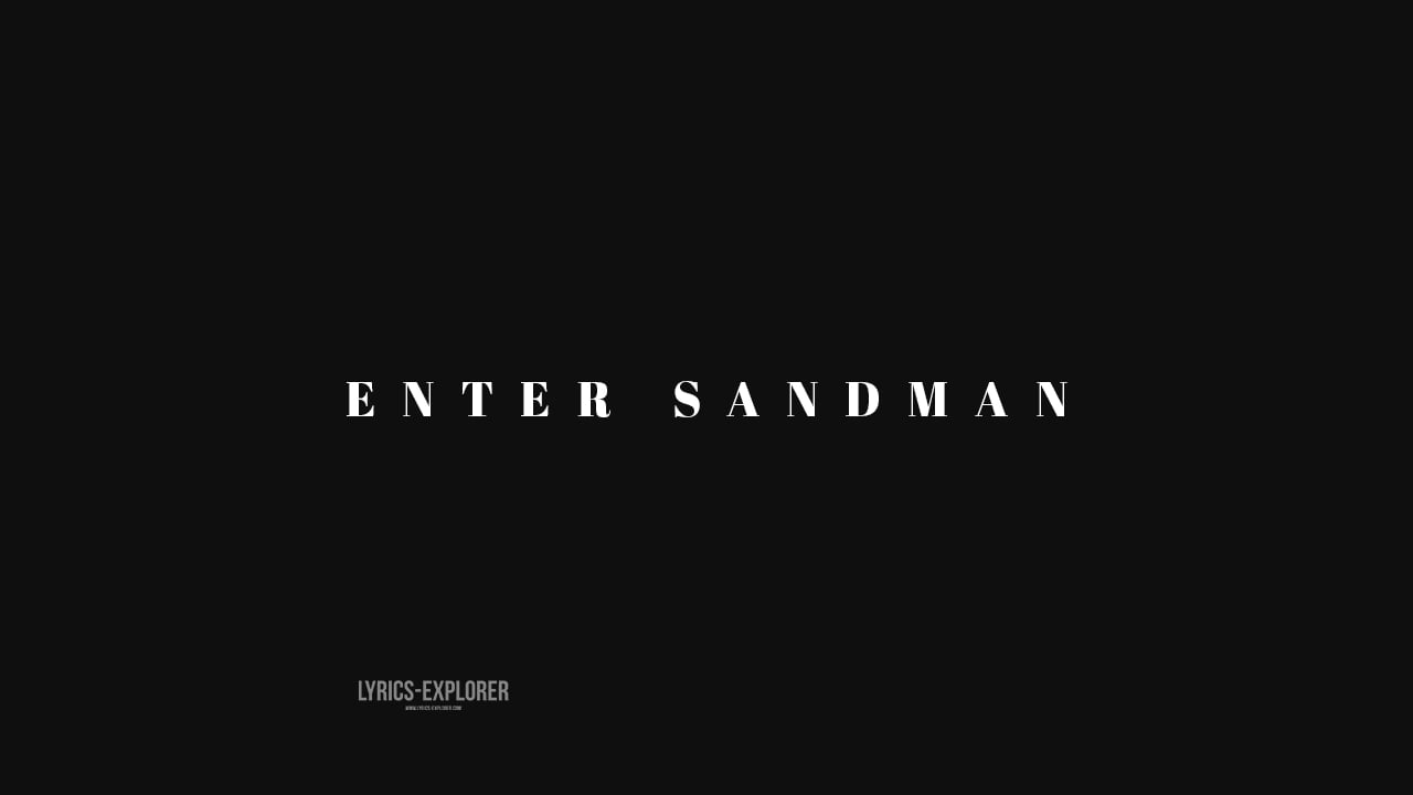You are currently viewing Enter sandman lyrics