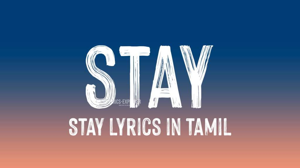 Read more about the article Stay lyrics in Tamil