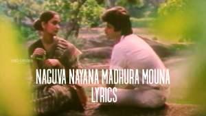 Read more about the article Naguva Nayana Madhura Mouna Lyrics in English, Ninagaagi Heluve Kathe Nooranu Lyrics