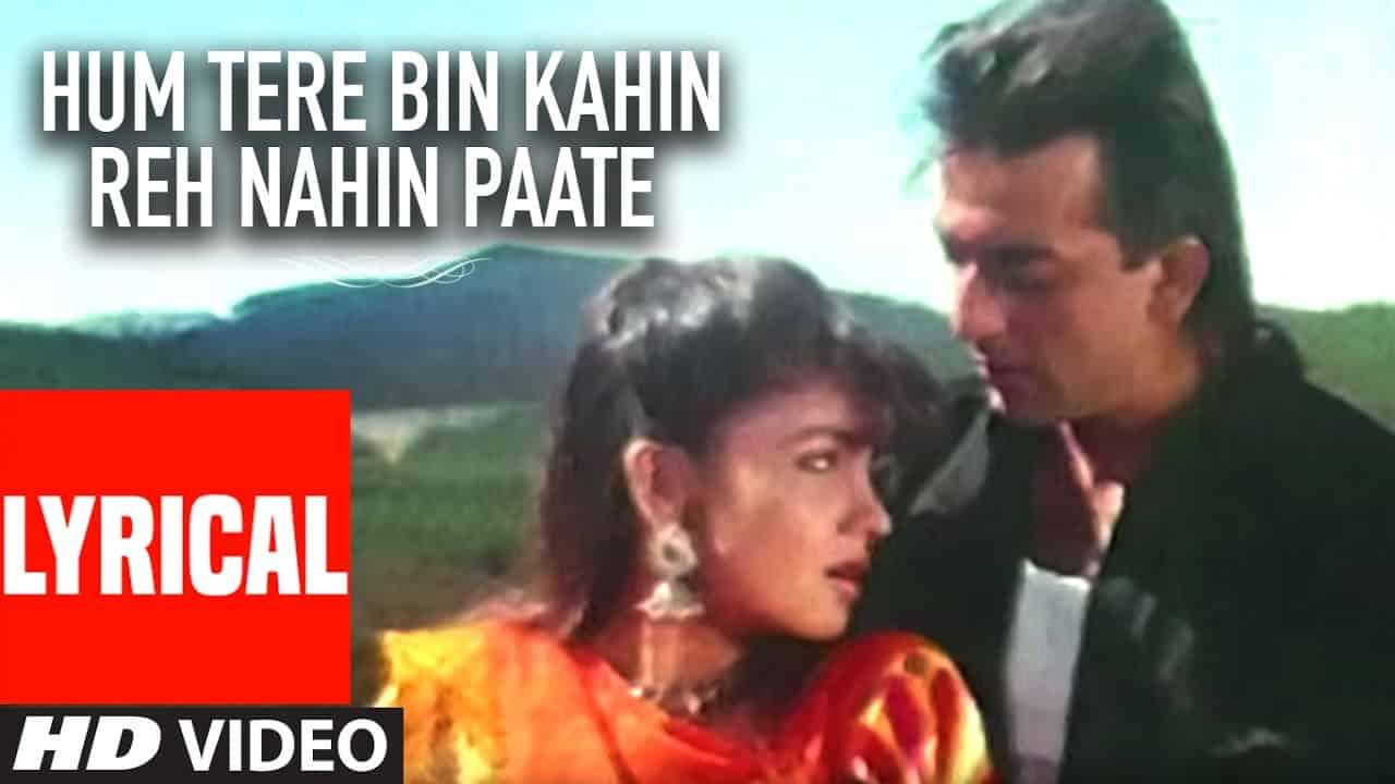 Hum Tere Bin Kahin Reh Nahin Paate Lyrics