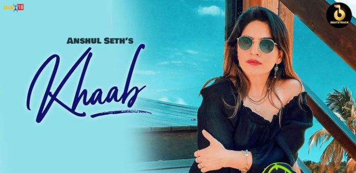 Khaab Lyrics by Anshul Seth