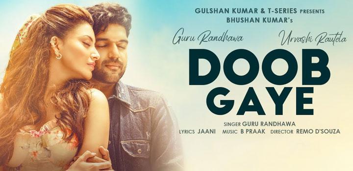 Doob Gaye Lyrics by Guru Randhawa
